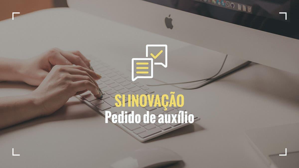 portugal-2020-si-inovação-pedido-de-auxílio